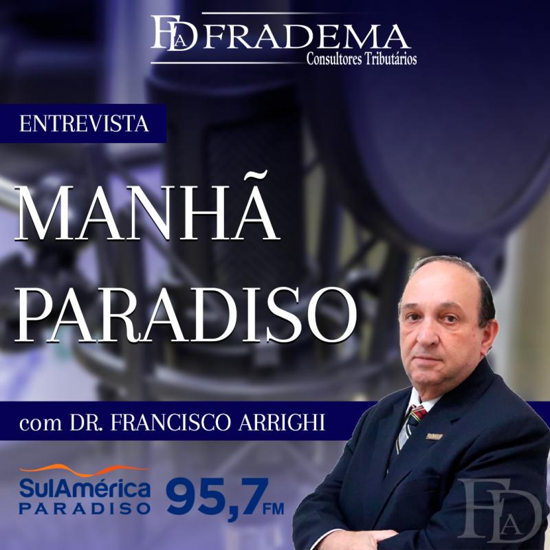 FRADEMA_ENTREVISTA_MANHA_PARADISO_SULAMERICA